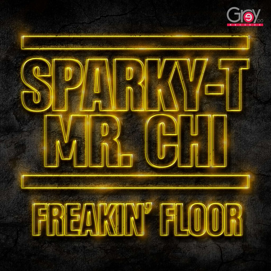 Sparky - T & Mr.Chi - Freakin' Floor