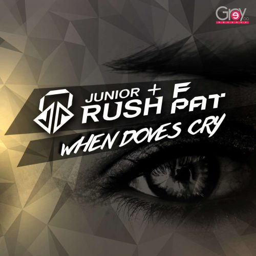 Junior Rush & F Pat – When Doves Cry