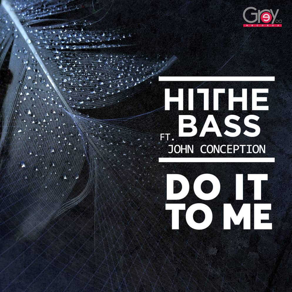 Hit The Bass - Do It To Me (Official)