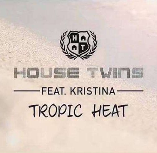 Housetwins feat. Kristina – Tropic Heat (Official Music Video)