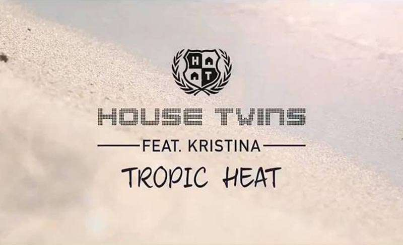 Housetwins feat. Kristina - Tropic Heat (Official Video Clip)