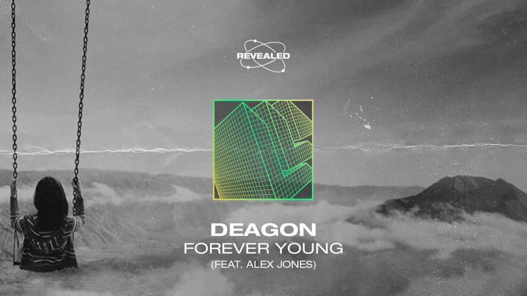 Deagon feat. Alex Jones – Forever Young