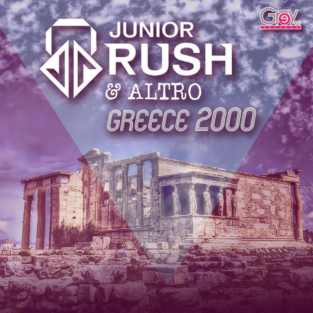 Greece 2000 - Junior Rush & Alex Iatrou (Official Release)