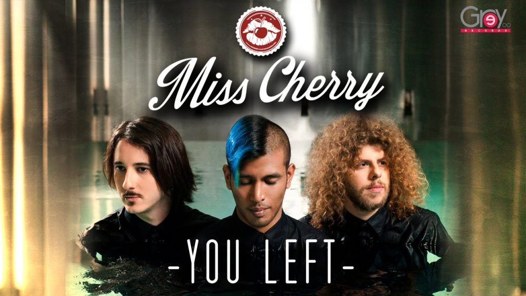 Miss Cherry – You left